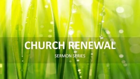 Church Renewal