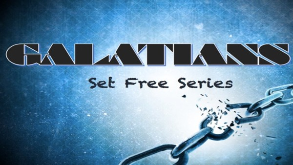 GALATIANS-SET FREE SERIES