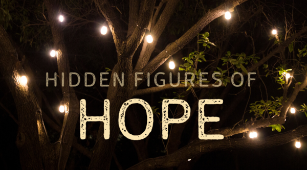 Hidden Figures of Hope