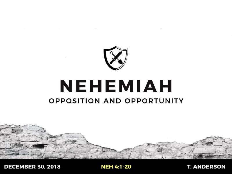 Nehemiah: Opposition & Opportunity