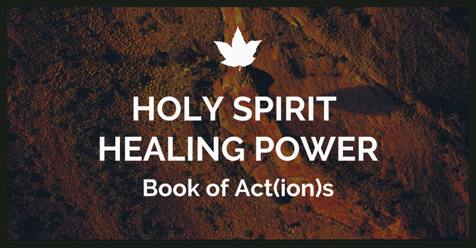 Holy Spirit Healing Power