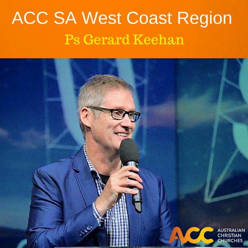 ACC SA West Coast Regional - Ps Gerard Keehan Session 2