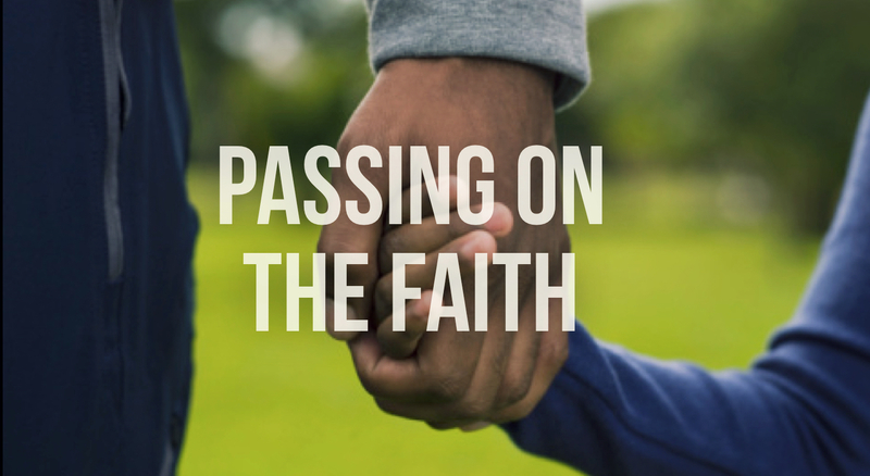 Passing Faith to our Youth