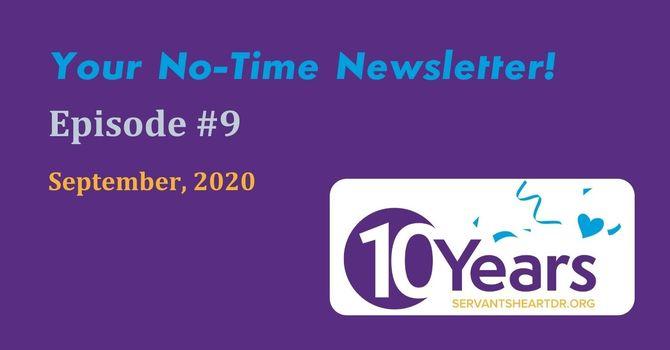 No-Time Newsletter Episode 9! image