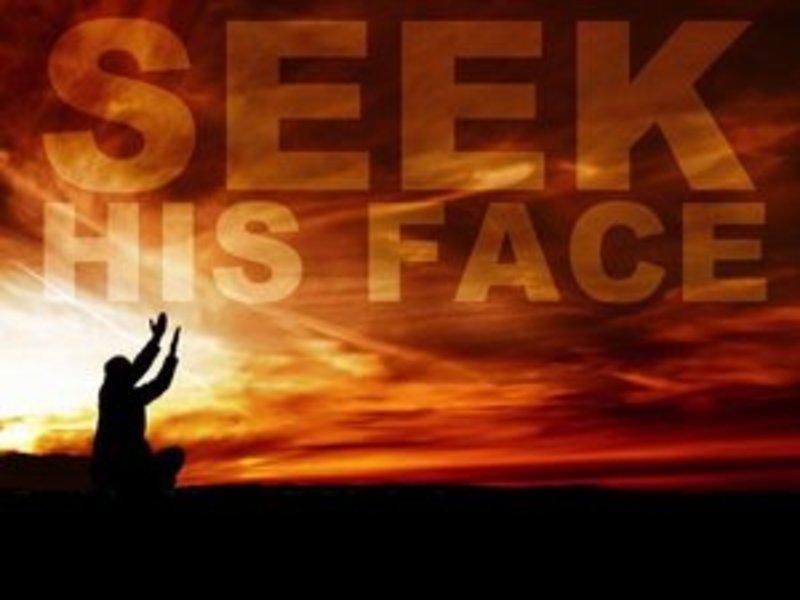 Seek His Face Part 1