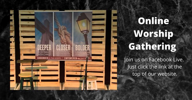 Weekly Worship Gathering