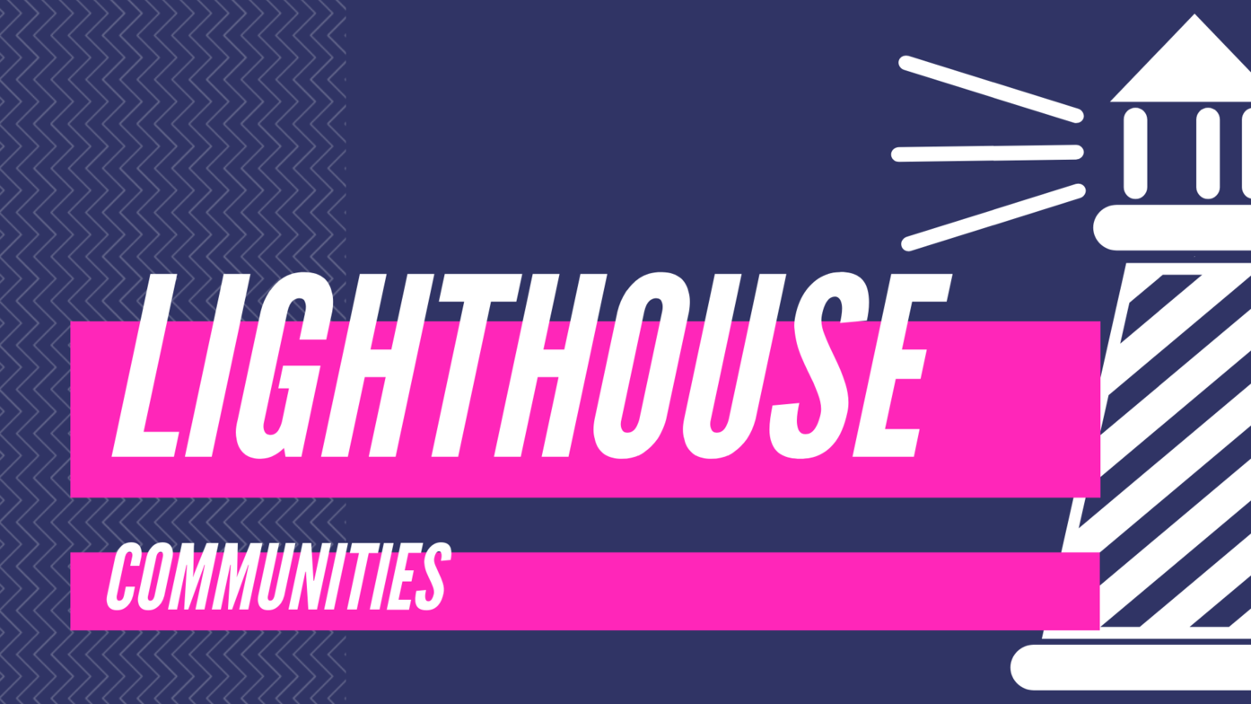 What are Lighthouse Communities? | Mission Creek Alliance Church