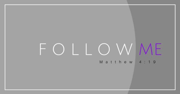 Follow Me: Becoming a Disciple of Jesus