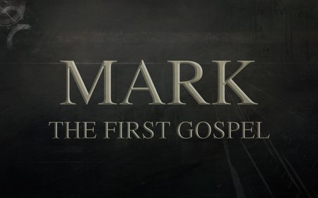 Mark-The First Gospel