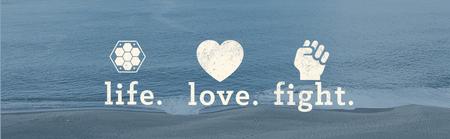 LIFE LOVE FIGHT