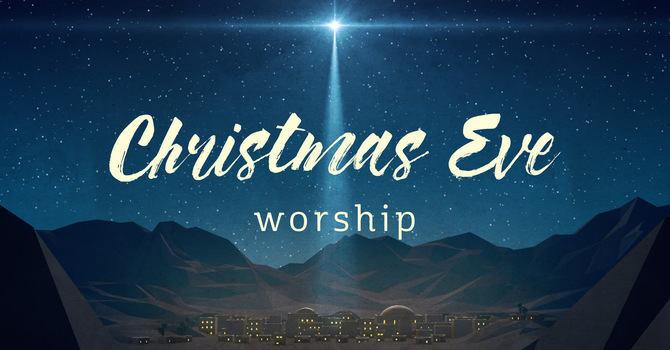 Christmas Eve Worship  image