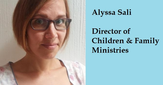 Welcome Alyssa Sali as new Director of Children and Family Ministries image