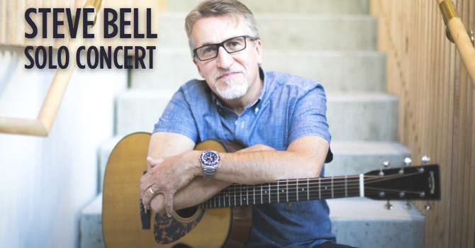 Steve Bell Concert - March 20,  purchase tickets now! image