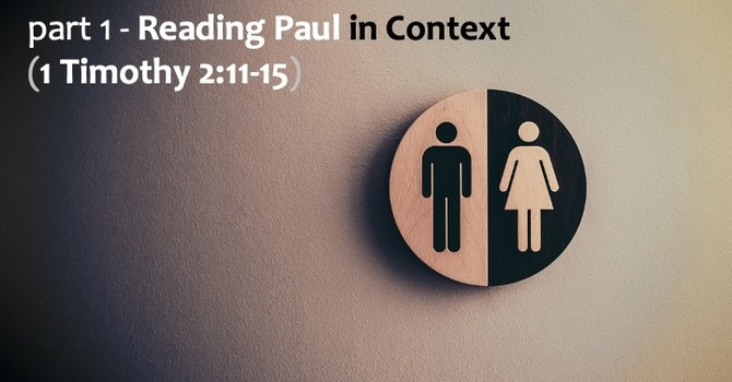 Paul in Context (Part 1)