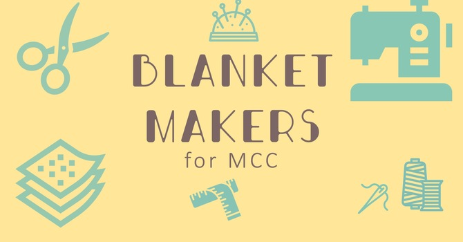 MCC Blanket Makers