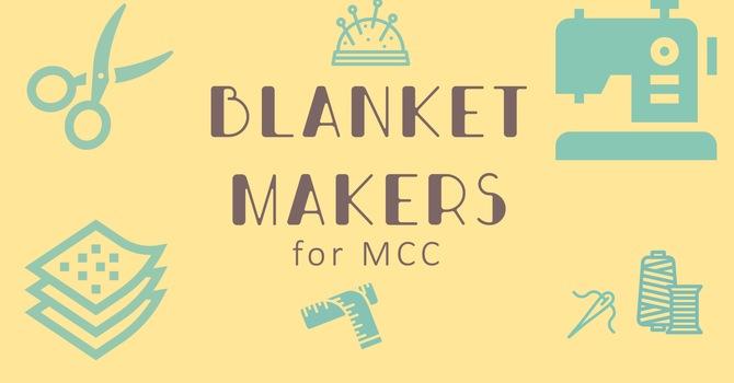 MCC Blanket Makers
