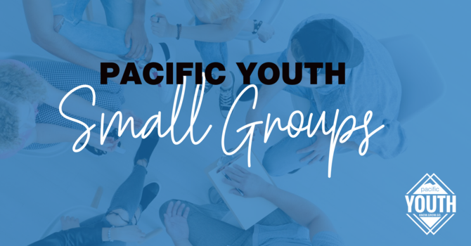 Pacific Youth Small Group Nights