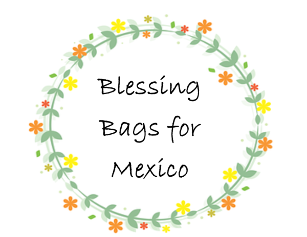 Blessing Bags for Mexico