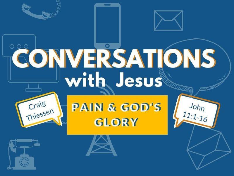 Pain & God's Glory