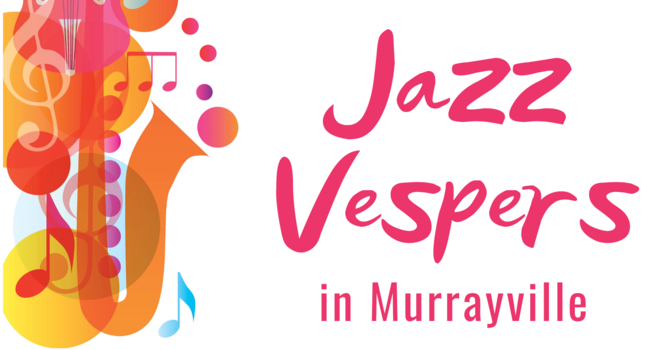 JAZZ VESPERS in Murrayville