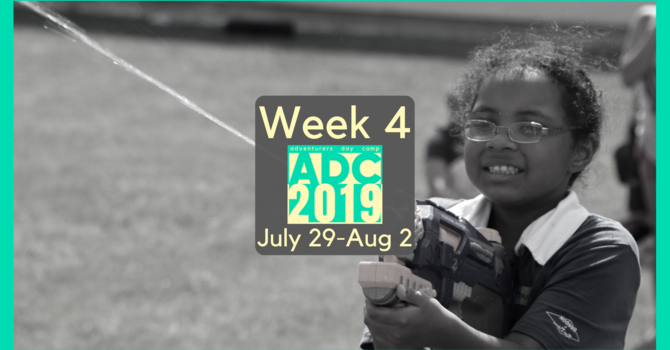 Adventurers Day Camp - Week 4