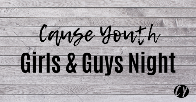 Girls & Guys Night
