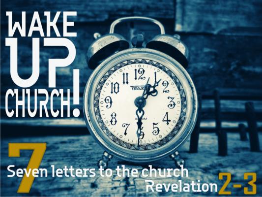 Wake Up! The Seven Churches of Revelation
