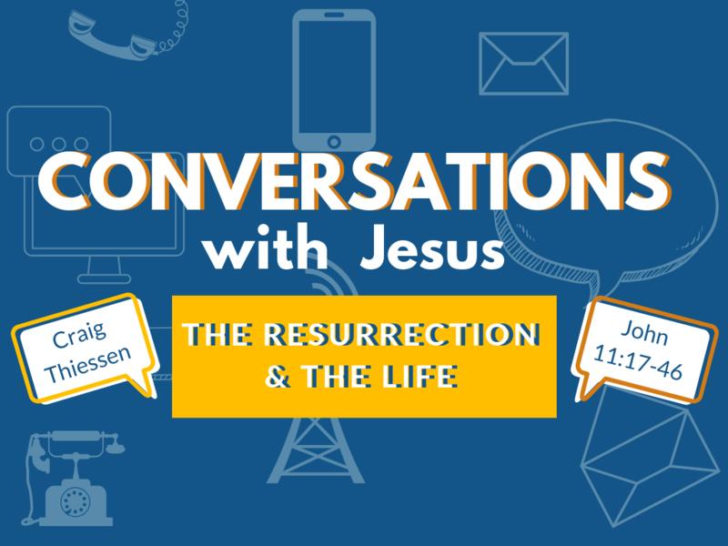 The Resurrection & The Life