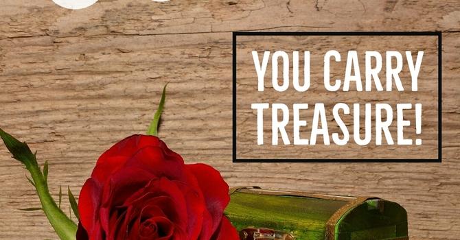 You Carry Treasure image