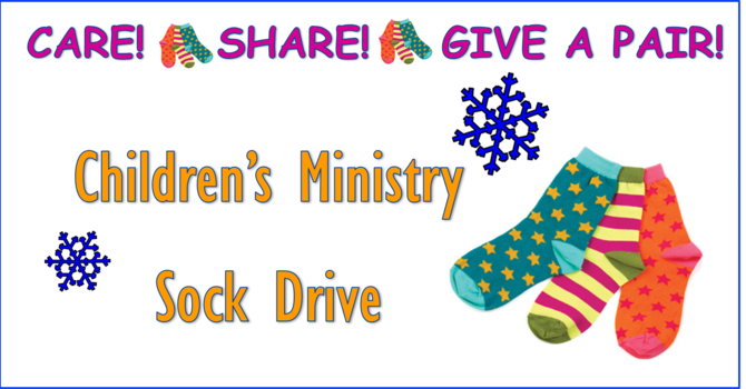 Children's Ministry Sock Drive