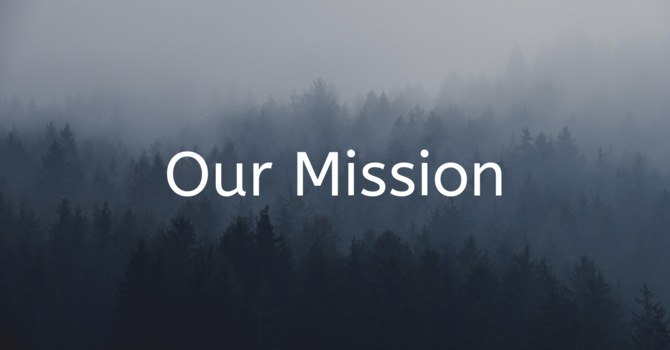 Our Mission 使命宣言