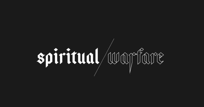 Spiritual Warefare - Prayer