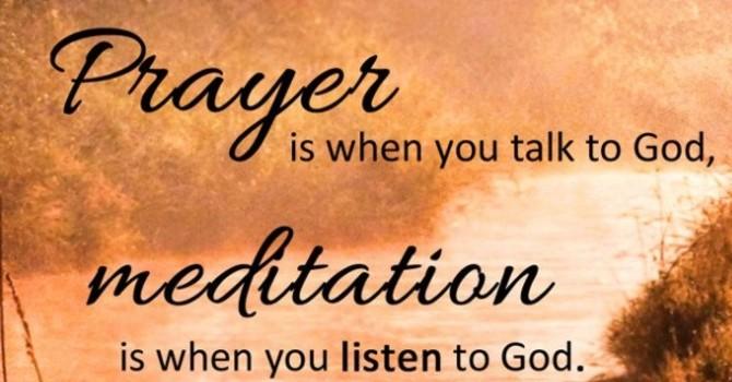 Christian Meditation on Hold til Further Notice