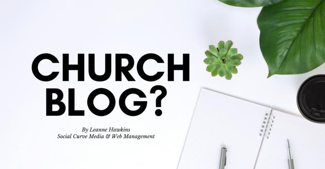 Church Blog?  image