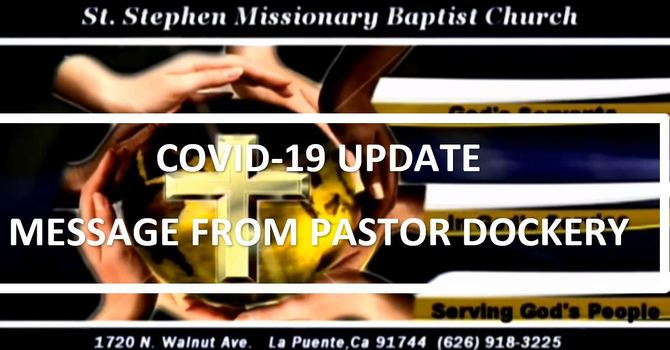 COVID-19 UPDATE: A MESSAGE FROM PASTOR DOCKERY