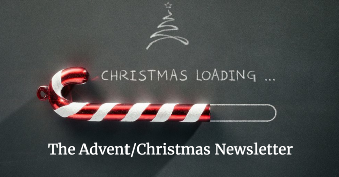 Advent/Christmas Newsletter image
