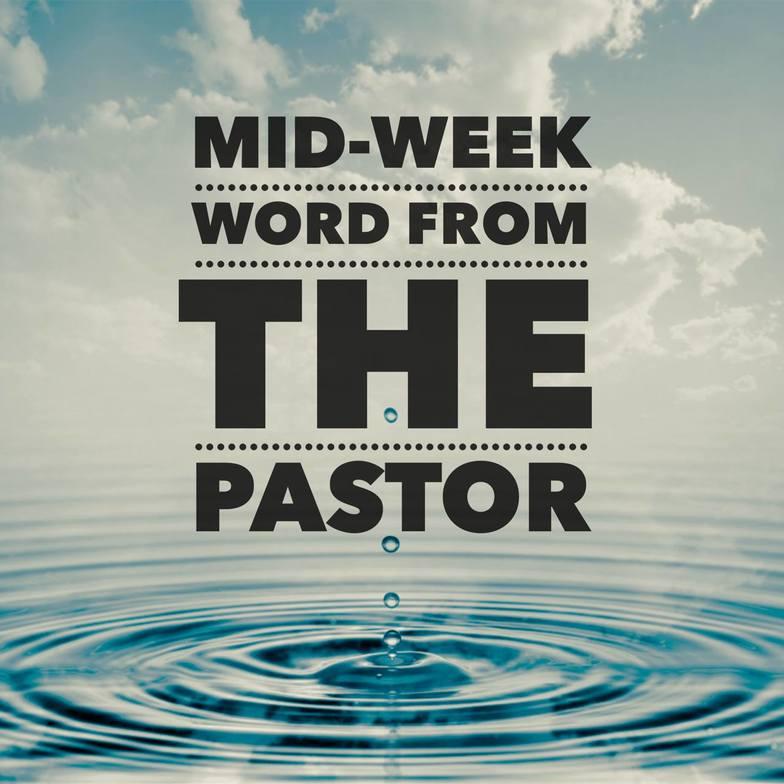 Mid-Week Word from the Pastor | 19twenty church