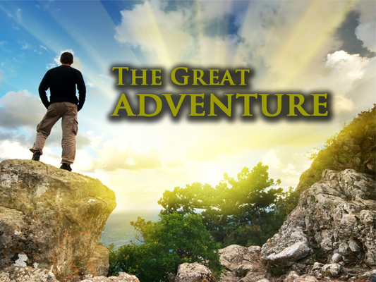 The Great Adventure: Following Jesus