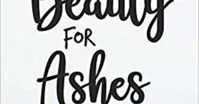 From Ashes to Beauty image