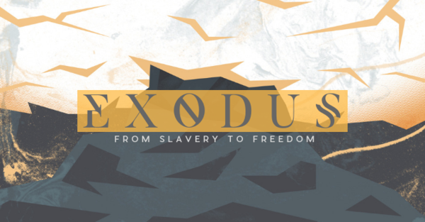 Exodus: From Slavery to Freedom