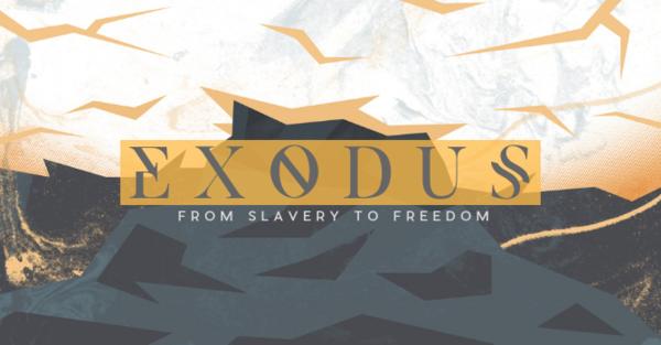 Exodus: From Slavery to Freedom
