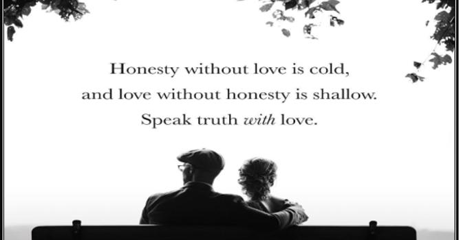 Love as a Way of Life through Honesty (S)