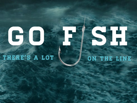 Go Fish - There's a Lot on the Line!
