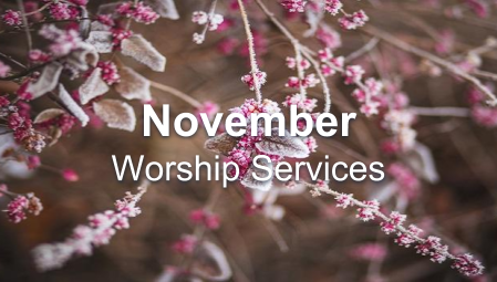 November - Worship Series