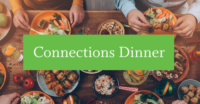 Connections Dinner | Mt Pleasant Site