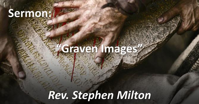 """Sermon: """"Graven Images: Art Show Sunday"""""""