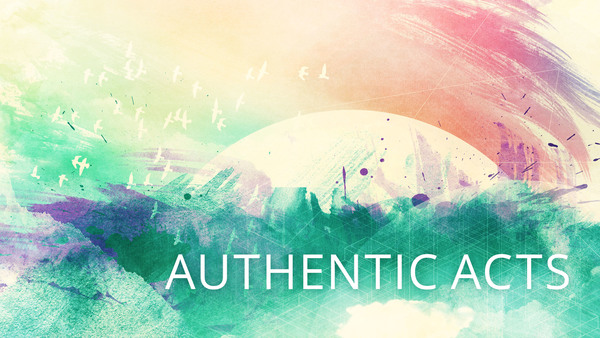 Authentic Acts