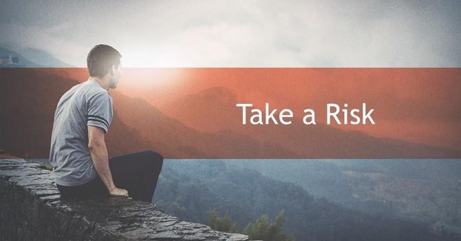 Take a Risk image