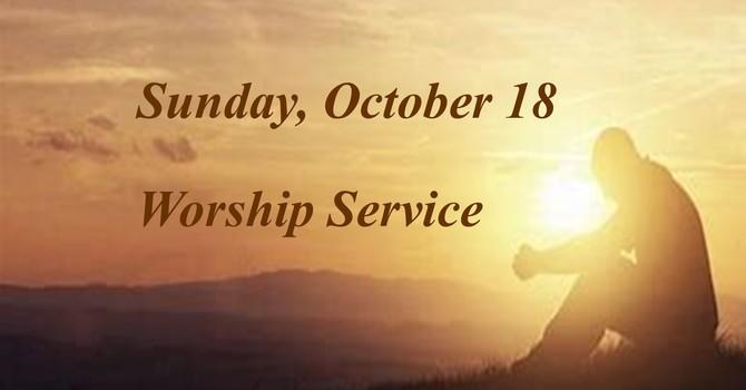 Sunday, October 18 Worship Service image