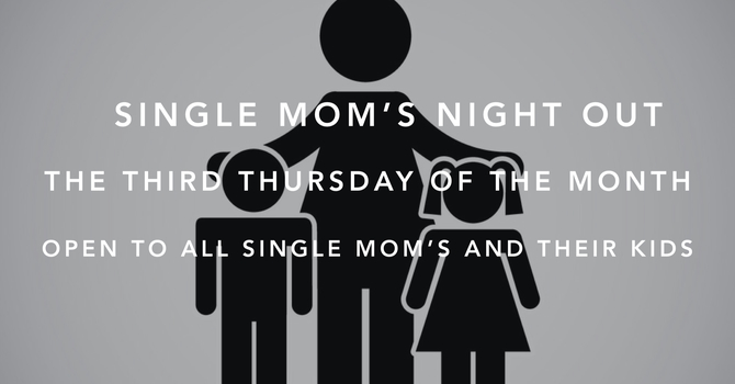 Single Mom's Night Out